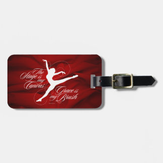 Grace Is My Brush (Dance) Luggage Tag