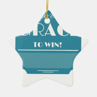 Grace to win ceramic star ornament
