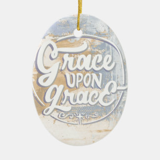 Grace upon Grace Ceramic Oval Ornament