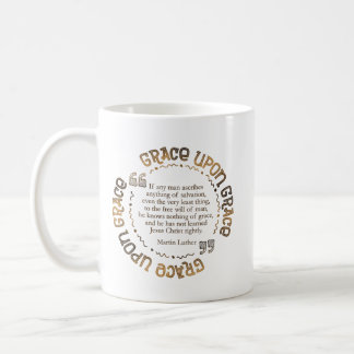 """Grace Upon Grace"" Classic Mug  (Luther Quote)"