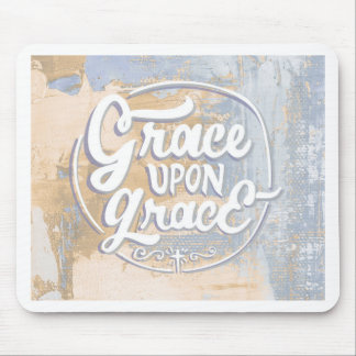Grace upon Grace Mouse Pad