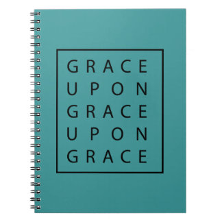 Grace Upon Grace Notebook