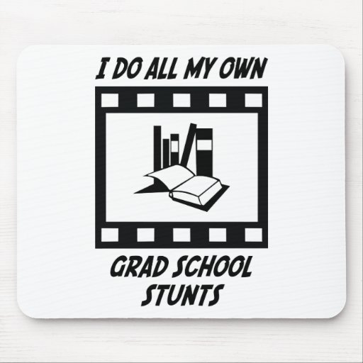 Grad School Stunts Mouse Pads