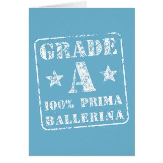 Grade A Prima Ballerina Card