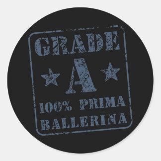 Grade A Prima Ballerina Round Sticker