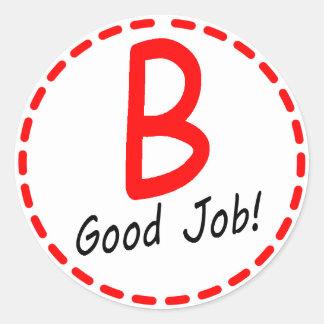 Grade B...Good Job! Sticker