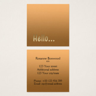 Gradient One Color Gold Hello with Custom Text Square Business Card