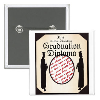 Graduate Standing Tall Diploma  Frame 2 Inch Square Button