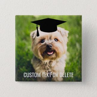 Graduation Dog Wearing Grad Cap Custom Photo Text 2 Inch Square Button