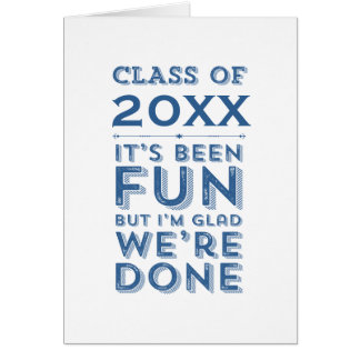 Graduation Party Fun Class of Your Year Custom Card