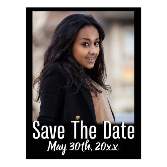 Graduation Photo Save The Date Modern Black/White Postcard