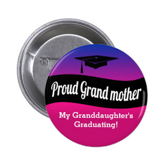 Graduation - Proud Grandmother 2 Inch Round Button