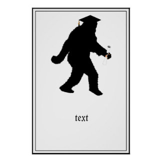 Graduation Sasquatch with Grad Cap Posters