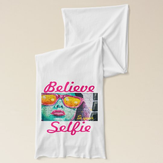 Graffiti Believe in Your Selfie Scarf