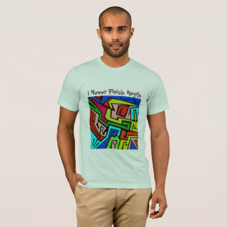 Graffiti: I Never Finish Anyth T-Shirt