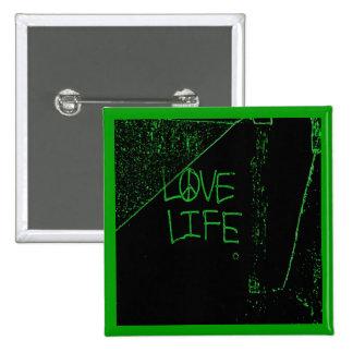 """Graffiti """"Love Life"""" Neon Green Button"""