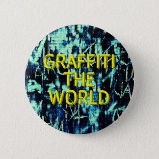 Graffiti the World! 2 Inch Round Button