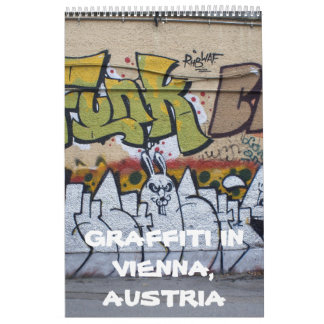 Graffitis In Vienna Austria 2018 Wall Calendar