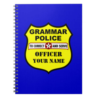 Grammar Police Customizable Notebook