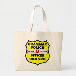 Grammar Police Customizable Tote Jumbo Tote Bag