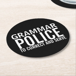 Grammar Police To Correct And Serve Round Paper Coaster