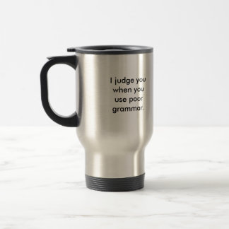 Grammar Police Travel Mug