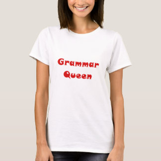 Grammar Queen T-Shirt