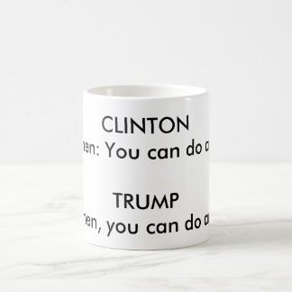 """""""GRAMMATICAL DIFFERENCE BETWEEN CLINTON AND TRUMP"""" COFFEE MUG"""