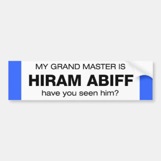Grand Master Hiram Abiff Bumper Sticker