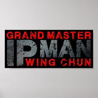 "Grand Master ""Ip Man"" Wing Chun Poster"