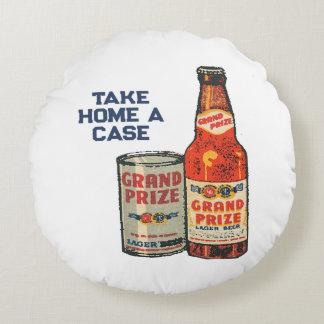 Grand Prize Lager Beer Take Home A Case Round Pillow