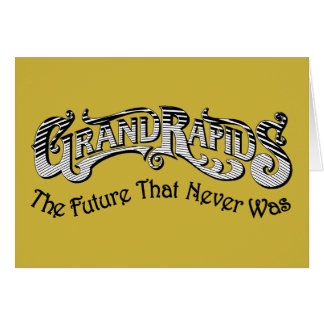 Grand Rapids Greeting Card - Future That Never Was