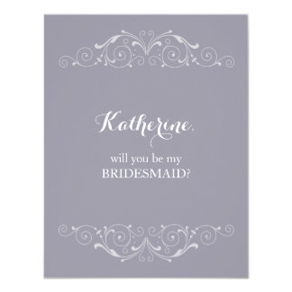"""Grand Soiree    """"Will you be my bridesmaid"""" Card"""