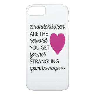 Grandchildren Are The Reward iPhone 7 Case