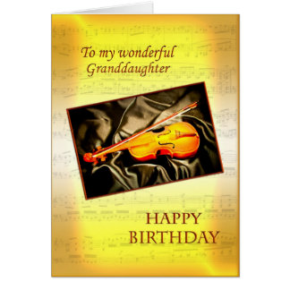 Granddaughter, a birthday card with a violin