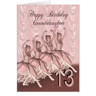 Granddaughter age 13, a ballerina birthday card