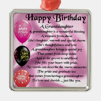Granddaughter Poem - Happy Birthday Design Silver-Colored Square Ornament