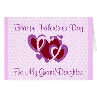 GRANDDAUGHTER VALENTINES DAY CARD