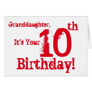 Granddaughter's 10th birthday in red. card