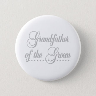 Grandfather of Groom Gray Elegance 2 Inch Round Button