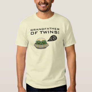 """Grandfather of Twins! """"We're Here!"""" Tshirts"""