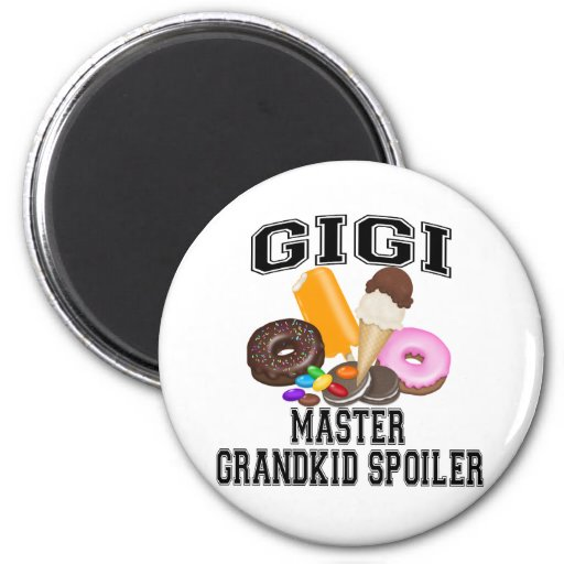 Grandkid Spoiler Gigi Fridge Magnets
