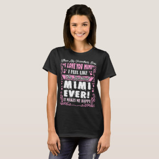 Grandkids Say I Love You Luckiest Mimi Ever Tshirt