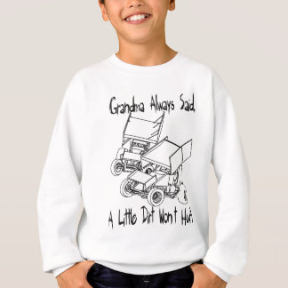 Grandma always said sweatshirt