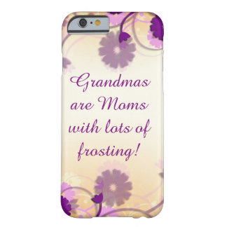 Grandma Grandmother Quote Mauve Flowers Phone Case