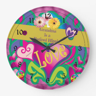 Grandma is a retired hippie large clock