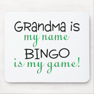 Grandma Is My Name Bingo Is My Game Mouse Pad