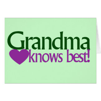 Grandma knows best stationery note card