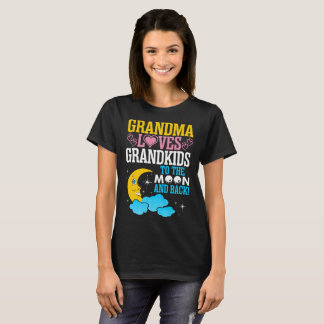 Grandma Loves Grandkids To The Moon And Back T-Shirt