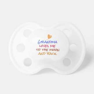 Grandma Loves Me to the Moon and Back Quote Pacifier